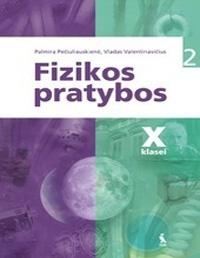 Fizikos pratybos 2 dalis X 10 klasė pratybų atsakymai