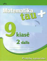 9 klasė, Matematika tau PLIUS - 2 dalis 9 klasė pratybų atsakymai