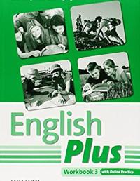 English Plus 3 (Workbook) Anglų kalba pratybų atsakymai